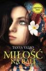 Miłość na Bali Valko Tanya