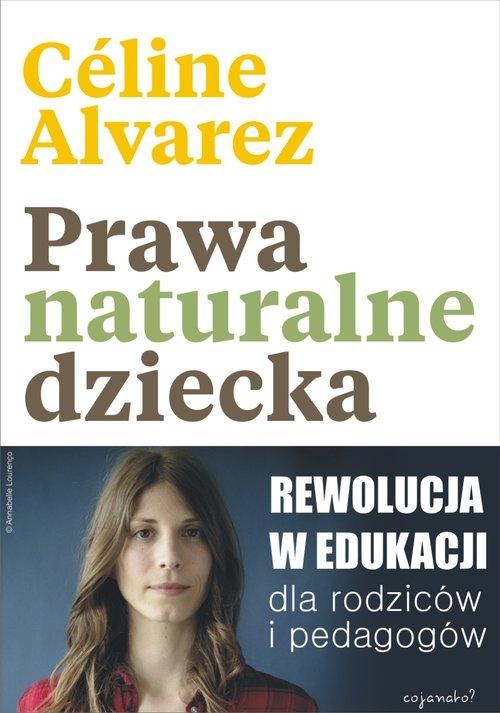 Prawa naturalne dziecka. Alvarez Celine