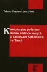 Konstytucyjne podstawy stanów nadzwyczajnych w państwach bałkańskich i w Leszczyński Tadeusz Zbigniew