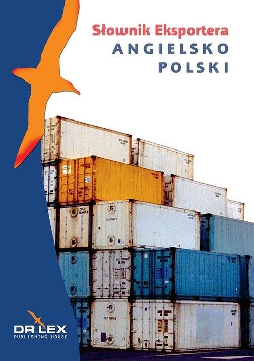 Angielsko-polski słownik eksportera Kapusta Piotr