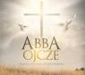 Abba Ojcze - polskie piosenki pielgrzymkowe CD