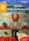 Szlak transsyberyjski Przewodnik