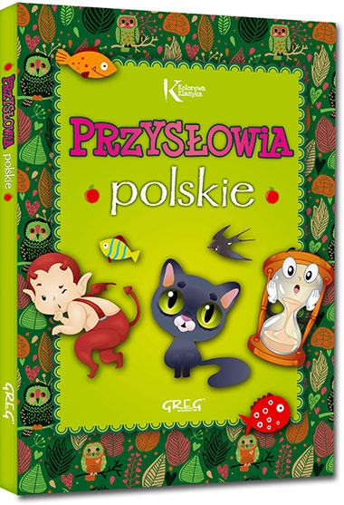 Przysłowia polskie Grzegorz Strzeboński