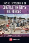 Concise Encyclopedia of Construction Terms and Phrases Karl Schmid