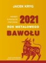 Prognozy astrologiczne i feng shui na 2021