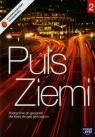 Puls Ziemi 2. Podręcznik do geografi dla klasy drugiej gimnazjum 5/2/2010 Dobosik Bożena, Hibszer Adam, Soja Józef