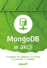 MongoDB w akcji Banker Kyle, Bakkum Peter, Verch Shaun, Garrett Doug, Hawkins Tim