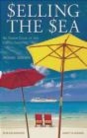 Selling the Sea Andy M. Vladimir, Bob Dickinson