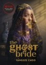 The Ghost Bride. Narzeczona ducha Choo Yangsze
