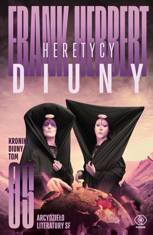 Heretycy Diuny. Kroniki Diuny. Tom 5 Herbert Frank
