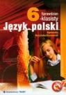 Sprawdzian szóstoklasisty  Język polski  Nożyńska-Demianiuk Agnieszka