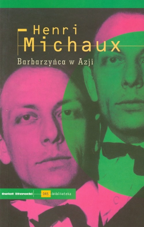 Barbarzyńca w Azji Michaux Henri