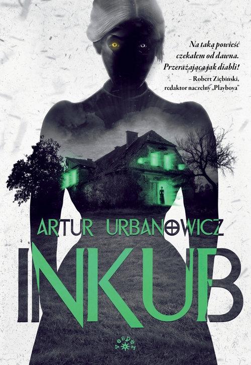 Inkub Urbanowicz Artur