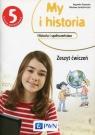 My i historia Historia i społeczeństwo 5 Zeszyt ćwiczeń