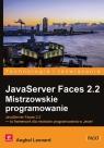 JavaServer Faces 2.2 Mistrzowskie programowanie Anghel Leonard