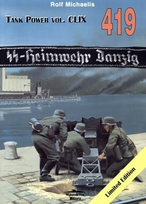 SS-Heimwehr Danzig  Tank Power vol. CLIX 419 Rolf Michaelis