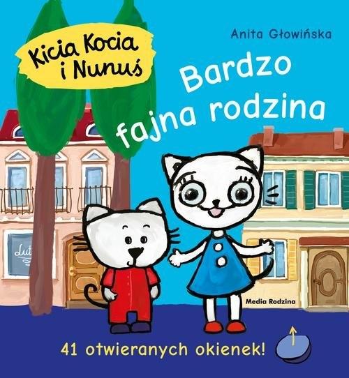 Kicia Kocia i Nunuś Bardzo fajna rodzina Głowińska Anita