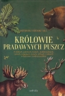 Królowie pradawnych puszcz Sala Bartłomiej Grzegorz