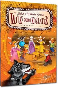 Wilk i siedem koźlątek Grimm Jakub, Grimm Wilhelm