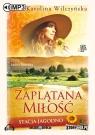 Stacja Jagodno Zaplątana miłość (audiobook) Wilczyńska Karolina