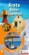 Kreta, Rodos i Santorini Wyspy pełne słońca Zralek Peter