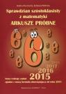 Sprawdzian szóstoklasisty z matematyki Arkusze próbne 2015