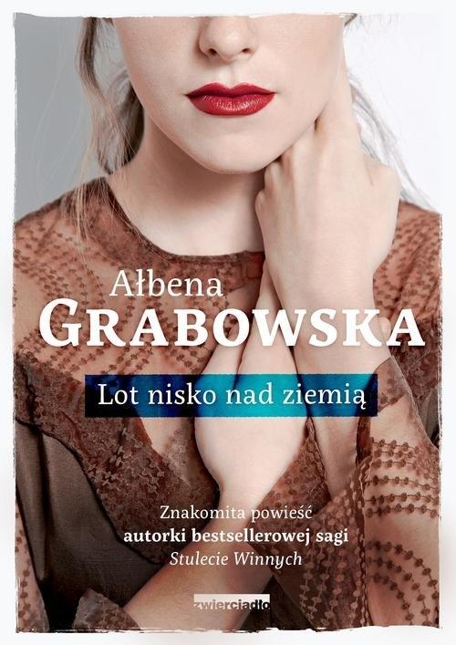 Lot nisko nad ziemią Grabowska Ałbena