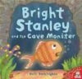 Bright Stanley and the Cave Monster Matt Buckingham
