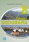 Geografia SP 8 Teraz geografia podręcznik SOP Wojciech Białek, Grażyna Wnuk