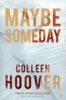 Maybe someday Hoover Colleen
