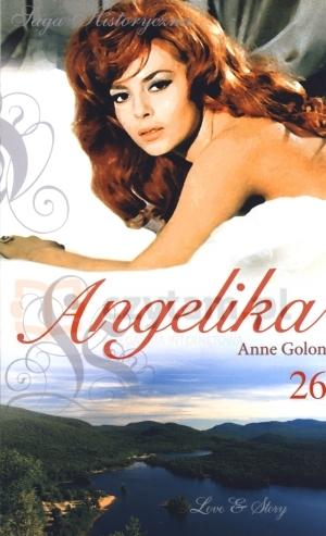 Angelika. Tom 26. Zwycięstwo Angeliki. Część 1 Anne Golon