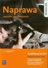 Naprawa pojazdów samochodowych Kwalifikacja M.18.2 Podręcznik do nauki zawodu Orzełowski Seweryn, Kowalczyk Stanisław