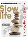Slow life Japoński sposób na życie w zdrowiu i długowieczność Kozakiewicz Maciej