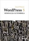 WordPress 5 Rewolucja Gutenberga Paweł Wimmer