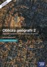 Oblicza geografii 2 Podręcznik wieloletni Zakres rozszerzony z dostępem do Rachwał Tomasz