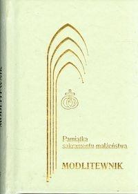 Pamiątka sakramentu małżeństwa modlitewnik Kontkowski Jerzy Lech