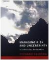Managing Risk and Uncertainty Richard Friberg