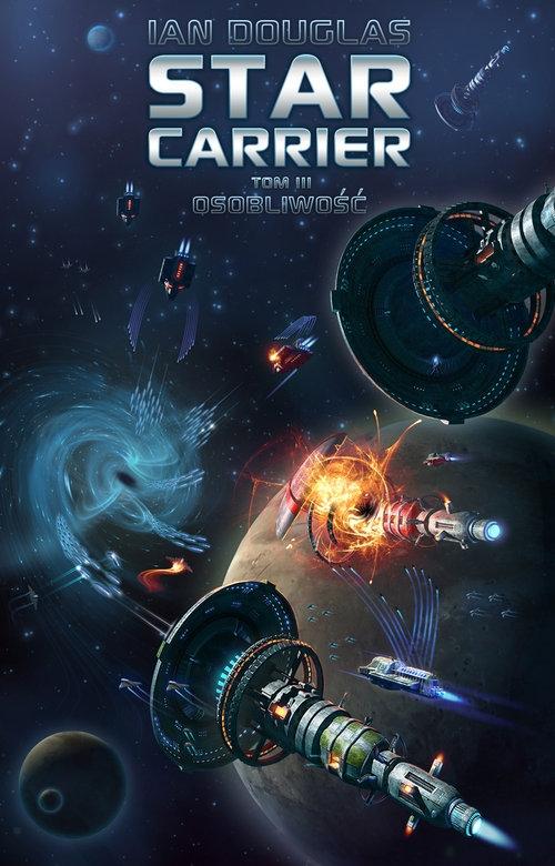 Star Carrier Tom 3 Osobliwość Douglas Ian