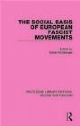The Social Basis of European Fascist Movements