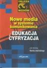 Nowe media w systemie komunikowania