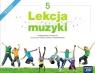 Lekcja muzyki. Podręcznik, klasa 5 Podręcznik do muzyki dla klasy Monika Gromek, Grażyna Kilbach