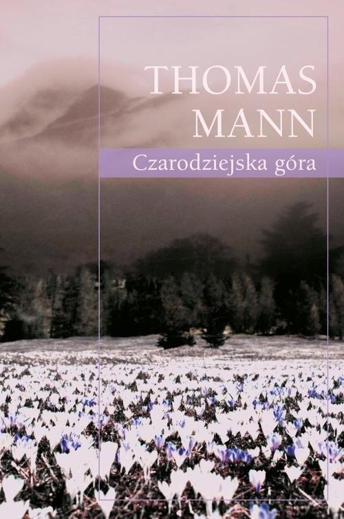 Czarodziejska góra Mann Thomas