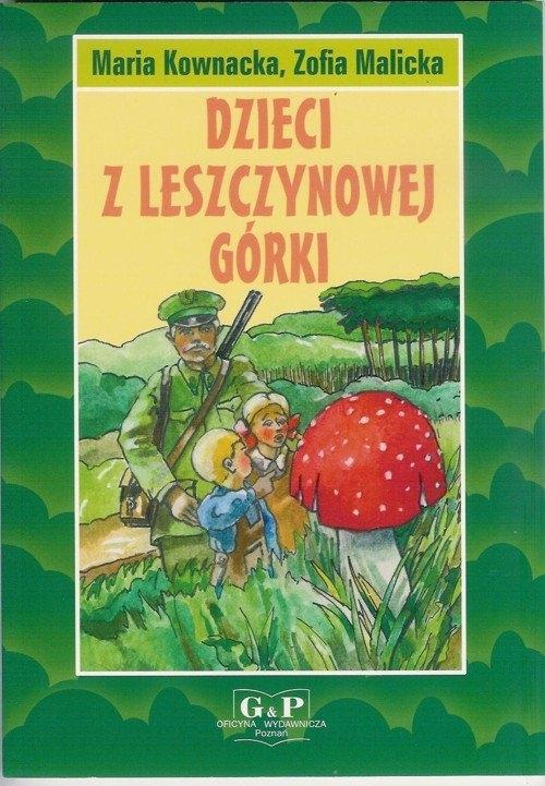 Dzieci z Leszczynowej Górki Kownacka Maria, Malicka Zofia