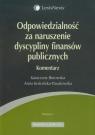 Odpowiedzialność za naruszenie dyscypliny finansów publicznych Borowska Katarzyna, Kościńska-Paszkowska Anna