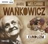 Kundlizm  (Audiobook) Wańkowicz Melchior