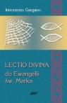 Lectio Divina 3 Do Ewangelii Św Marka  Gargano Innocenzo