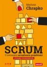 Scrum O zwinnym zarządzaniu projektami