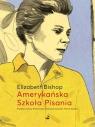 Amerykańska Szkoła Pisania. Szkice i opowiadania