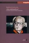 Nuta autobiograficzna. O twórczości Gustawa Herlinga-Grudzińskiego