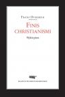 Finis christianismi Wybór pism